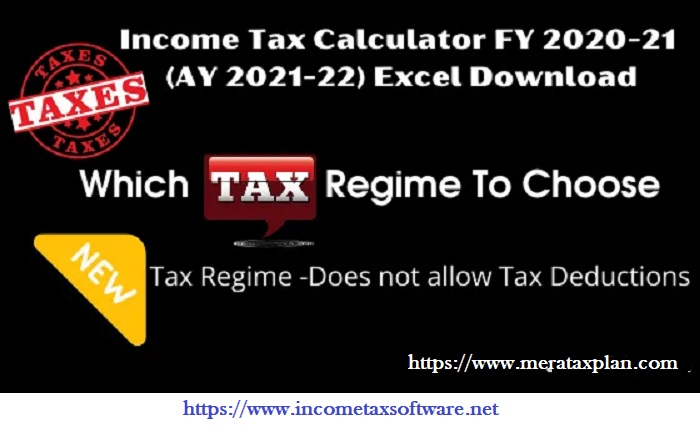 Income Tax New and Old Tax Regime U/s 115 BAC for F.Y.2020-21